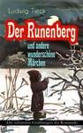 Der Runenberg Und Andere Wunderschne Mrchen Die Schnsten Erzhlungen Der Romantik