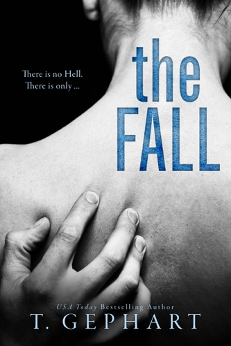 T Gephart - The Fall