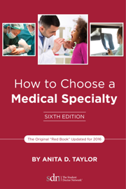How to Choose a Medical Specialty book