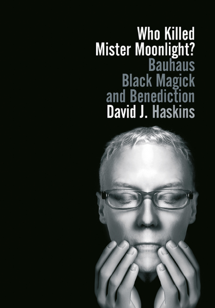 Who Killed Mister Moonlight?