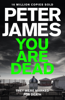 Peter James - You Are Dead artwork