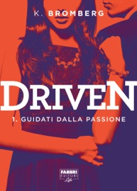 Driven - 1. Guidati dalla passione PDF Download