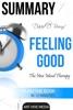 David D. Burns' Feeling Good: The New Mood Therapy  Summary