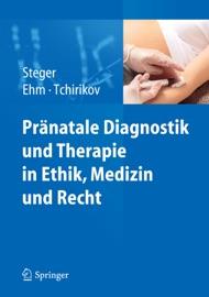 Pr Natale Diagnostik Und Therapie In Ethik Medizin Und Recht