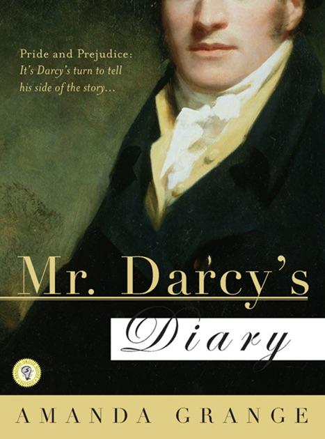 Mr Darcys Diary By Amanda Grange On Apple Books