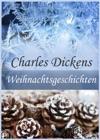 Weihnachtsgeschichten - Drei Weihnachtsmrchen Der Behexte Und Der Pakt Mit Dem Geiste Die Silvesterglocken Eine Weihnachtsgeschichte