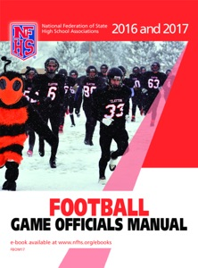 2016-17 NFHS FOOTBALL GAME OFFICIALS MANUAL