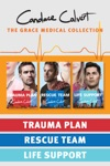 The Grace Medical Collection Trauma Plan  Rescue Team  Life Support
