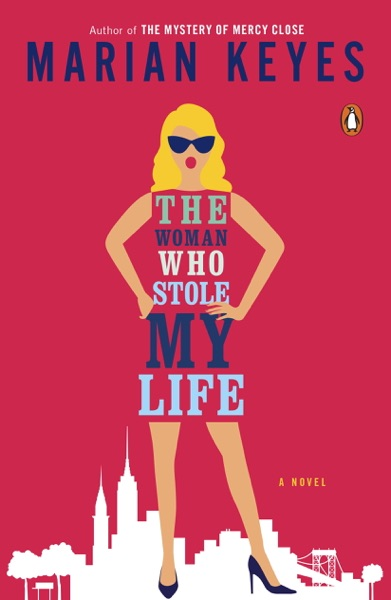 The Woman Who Stole My Life - Marian Keyes book cover