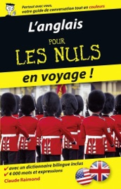 Pour les Nuls en voyage - L'anglais - Claude Raimond