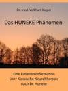 Das HUNEKE Phnomen - Eine Patienteninformation Ber Klassische Neuraltherapie Nach Dr HUNEKE