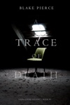 A Trace Of Death A Keri Locke Mystery--Book 1