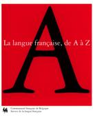 La langue française de A à Z