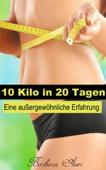 10 Kilo in 20 Tagen - Eine außergewöhnliche Erfahrung