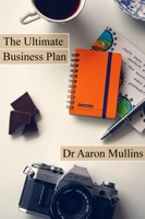 The Ultimate Business Plan Template