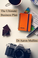 The ultimate business plan template by aaron mullins on ibooks the ultimate business plan template cheaphphosting Images