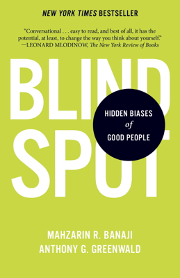 Blindspot - Mahzarin R. Banaji & Anthony G. Greenwald book