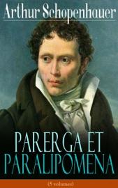 Parerga Et Paralipomena 5 Volumes