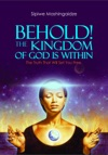 Behold The Kingdom Of God Is Within