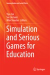 Simulation And Serious Games For Education