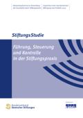 Führung, Steuerung und Kontrolle in der Stiftungspraxis