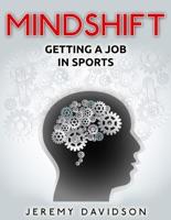 Mindshift: Getting A Job In Sports