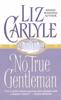 Liz Carlyle - No True Gentleman artwork