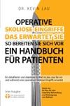 Operative Skoliose-Eingriffe - Das Erwartet Sie - So Bereiten Sie Sich Vor Ein Handbuch Fr Patienten