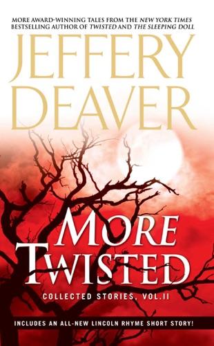 Jeffery Deaver - More Twisted