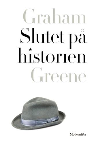 Graham Greene - Slutet på historien