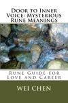 Door To Inner Voice Mysterious Rune Meanings Rune Guide For Love And Career