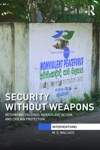 Security Without Weapons