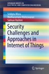 Security Challenges And Approaches In Internet Of Things