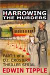 Harrowing Part 1: The Murders