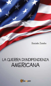 La guerra di indipendenza Americana