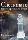Checkmate Tales Of Speculative Fiction
