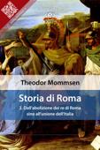 Storia di Roma. Vol. 2: Dall'abolizione dei re di Roma sino all'unione dell'Italia
