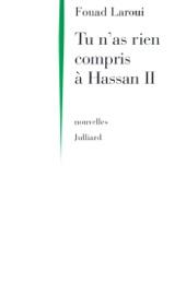 TU NAS RIEN COMPRIS à HASSAN II