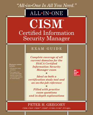 CISM Certified Information Security Manager All-in-One Exam Guide - Peter H. Gregory book