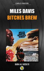 Miles Davis - Bitches Brew (Dischi da leggere) Copertina del libro