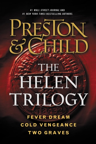 Douglas Preston & Lincoln Child - The Helen Trilogy