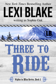 Three to Ride, Nights in Bliss, Colorado, Book 1 book