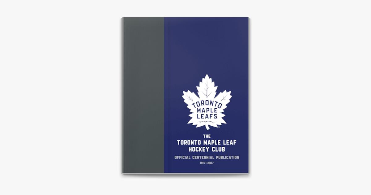 The Toronto Maple Leaf Hockey Club On Apple Books