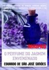 Arr3pios - O Perfume Do Jasmim Envenenado
