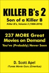 Killer Bs Volume 2 Son Of A Killer B 1996-2016