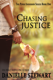 Chasing Justice - Danielle Stewart book summary