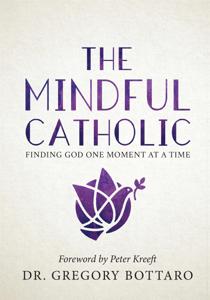 The Mindful Catholic Copertina del libro