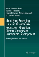 Identifying Emerging Issues in Disaster Risk Reduction, Migration, Climate Change and Sustainable Development
