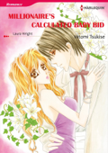 MILLIONAIRE'S CALCULATED BABY BID(Harlequin Comics) Book Cover