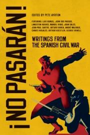 No Pasar N Writings From The Spanish Civil War